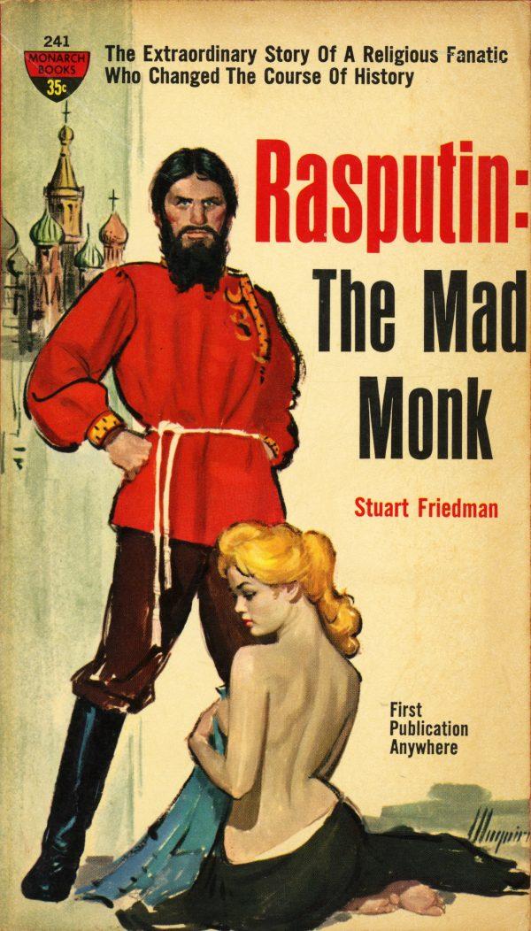14241117344-monarch-books-241-stuart-friedman-rasputin-the-mad-monk
