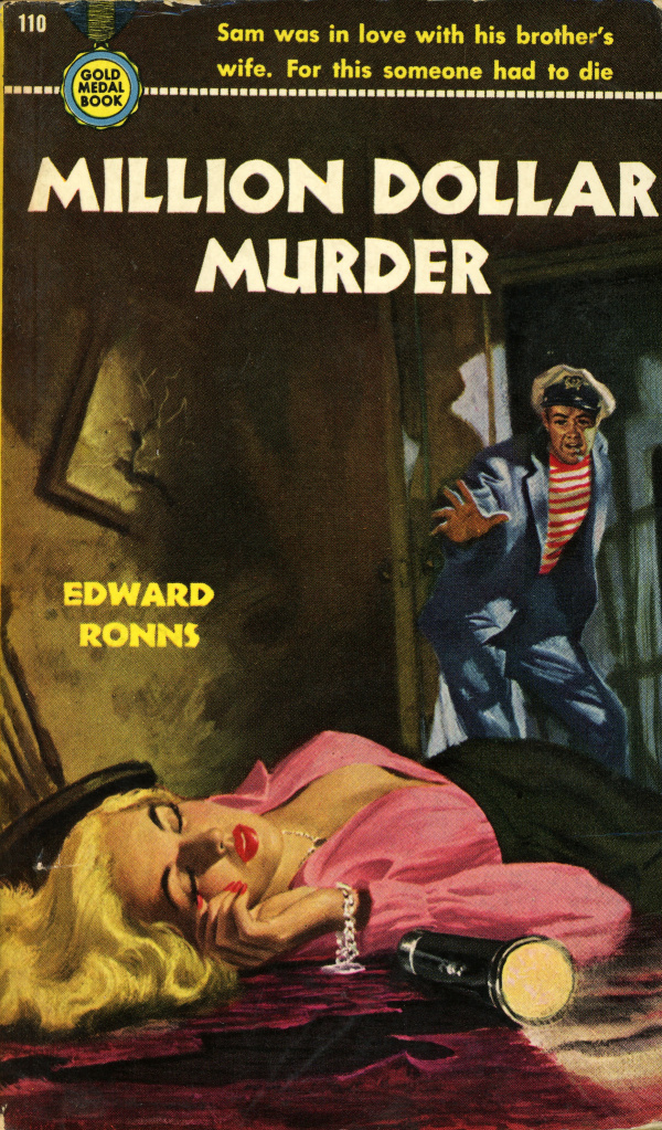 Gold Medal Books 110 - Edward Ronns - Million Dollar Murder