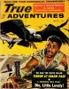 True Adventures (March, 1957). Cover Art by Martin Kay thumbnail