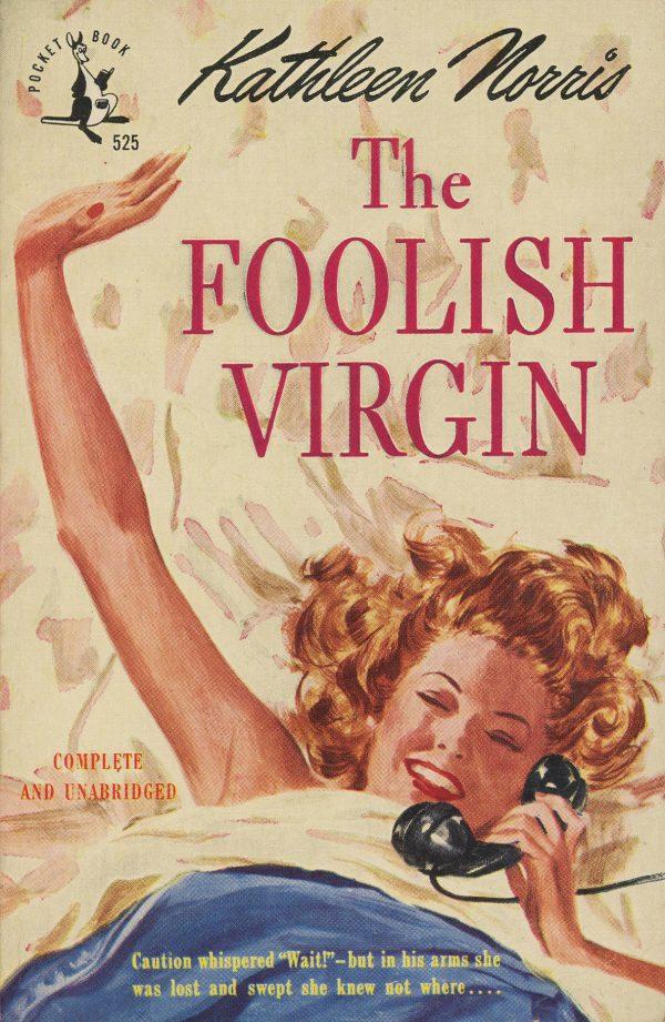 6353566651-pocket-books-525-kathleen-norris-the-foolish-virgin