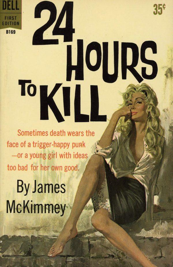 6346895488-dell-books-b169-james-mckimmey-24-hours-to-kill