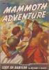 Mammoth Adventure May 1947 thumbnail