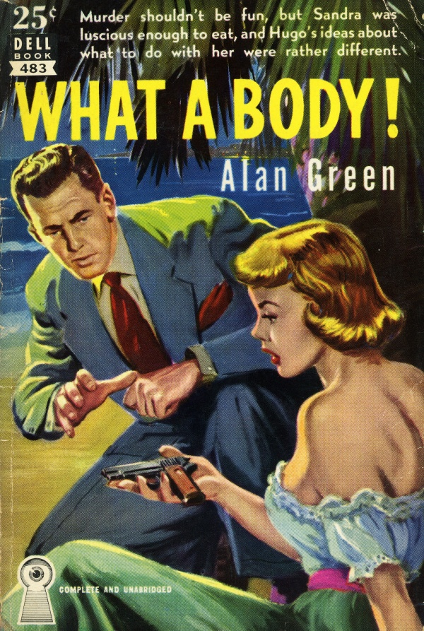 Dell Books 483 - Alan Green - What a Body!