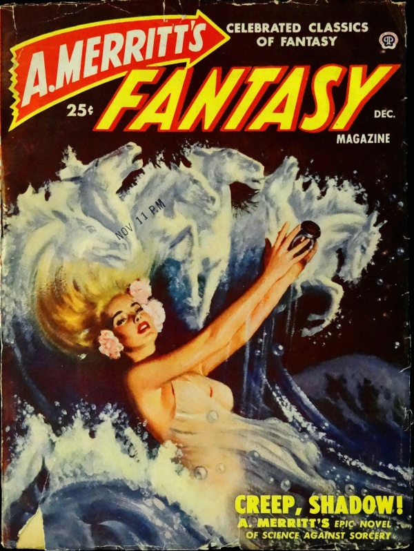 A. Merritt's Fantasy Mag. Vol. 1, No. 1 (Dec., 1949). Cover Art by Peter Stevens