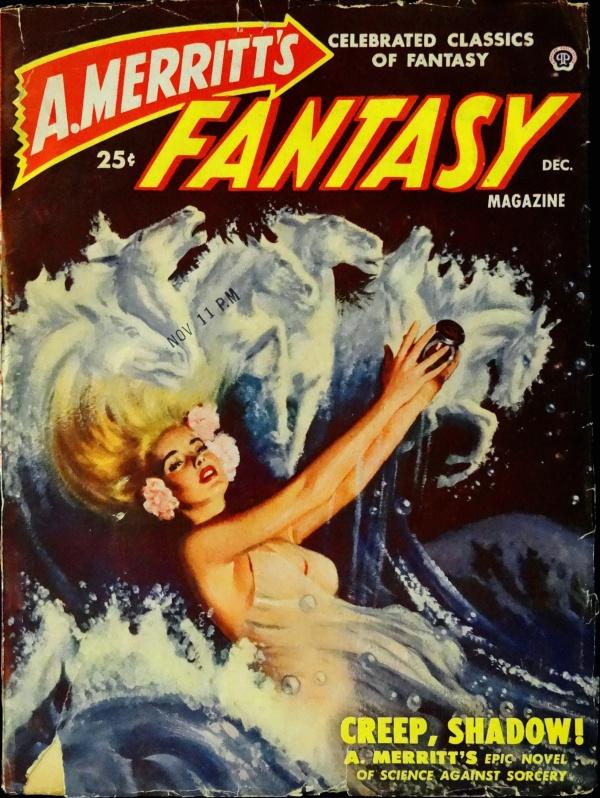 A. Merritt's Fantasy Mag. Vol. 1, No. 1 (Dec., 1949). Cover Art by Peter Stevens
