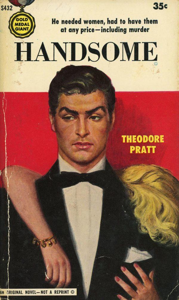 6012475434-gold-medal-books-s432-theodore-pratt-handsome