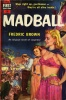Dell Books 2E - Fredric Brown - Madball thumbnail