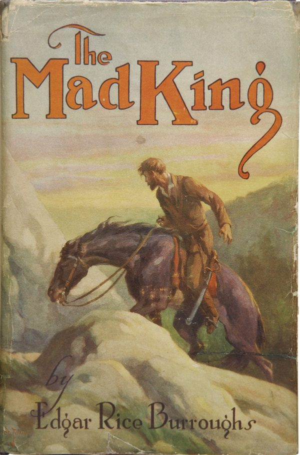 Edgar Rice Burroughs. The Mad King. Chicago A. C. McClurg & Co., 1926