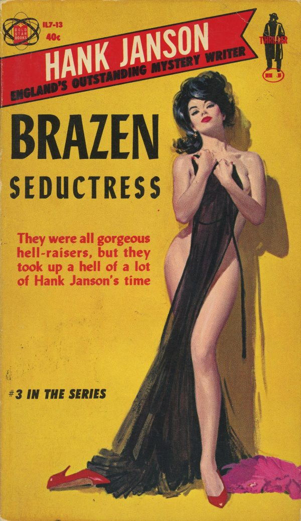 Gold Star Books IL7-13 - Hank Janson - Brazen Seductress