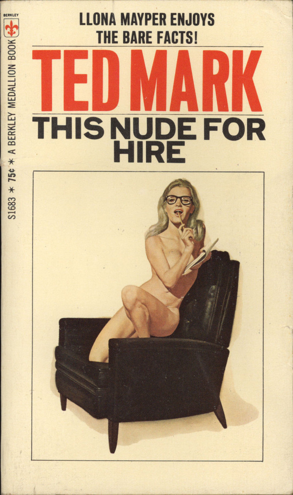This Nude For Hire Ted Mark 1969
