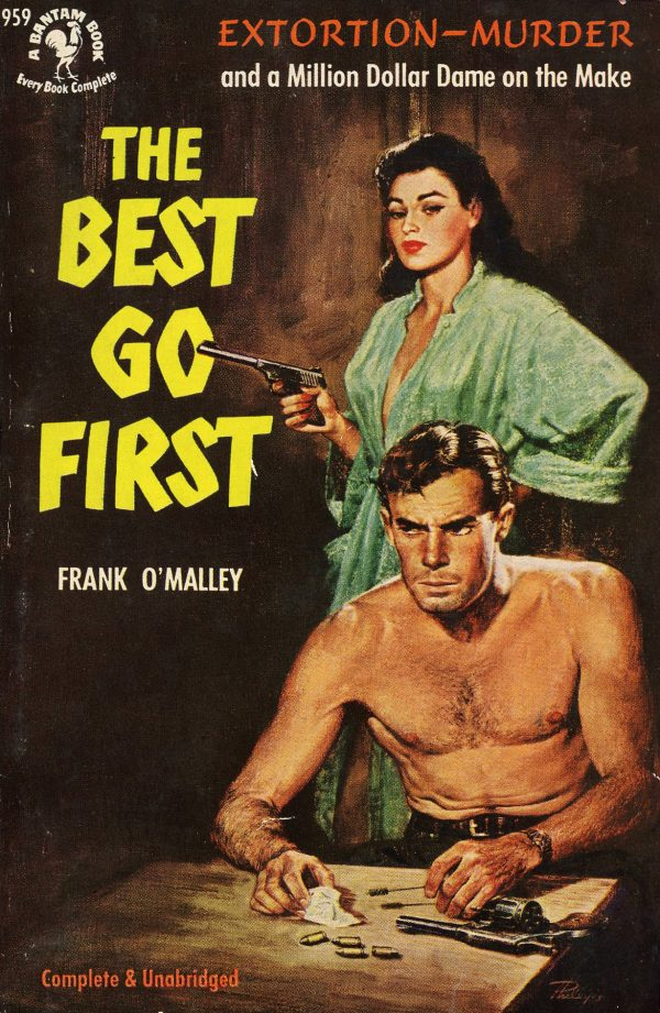 6163803550-bantam-books-959-frank-omalley-the-best-go-first