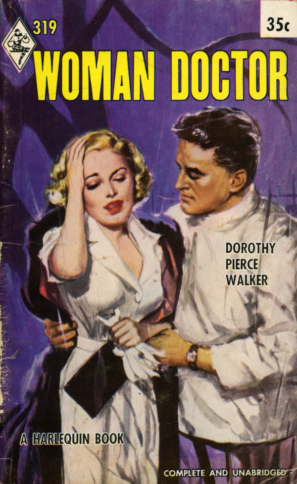 40276069162-harlequin-books-319-dorothy-pierce-walker-woman-doctor