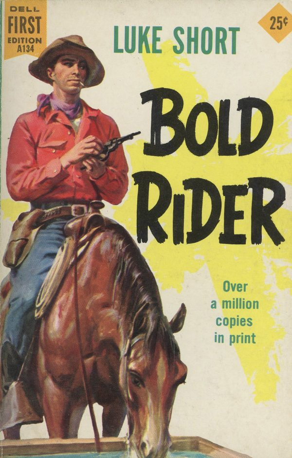 6339788539-dell-books-a134-luke-short-bold-rider