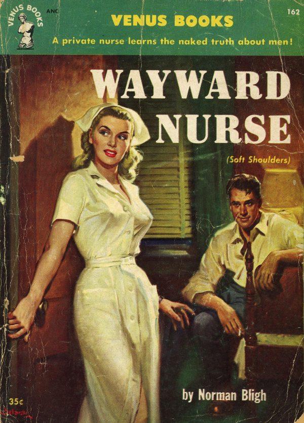 6344652843-venus-books-162-norman-bligh-wayward-nurse