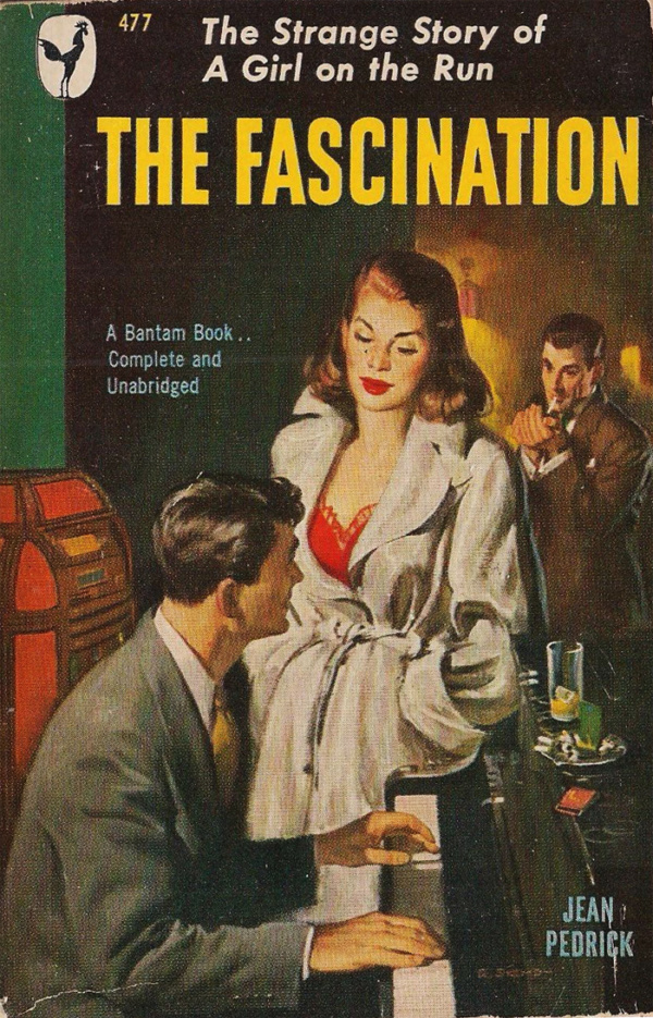 38510719140-jean-pedrick-the-fascination-1949-bantam-book-477-cover-art-by-robert-skemp