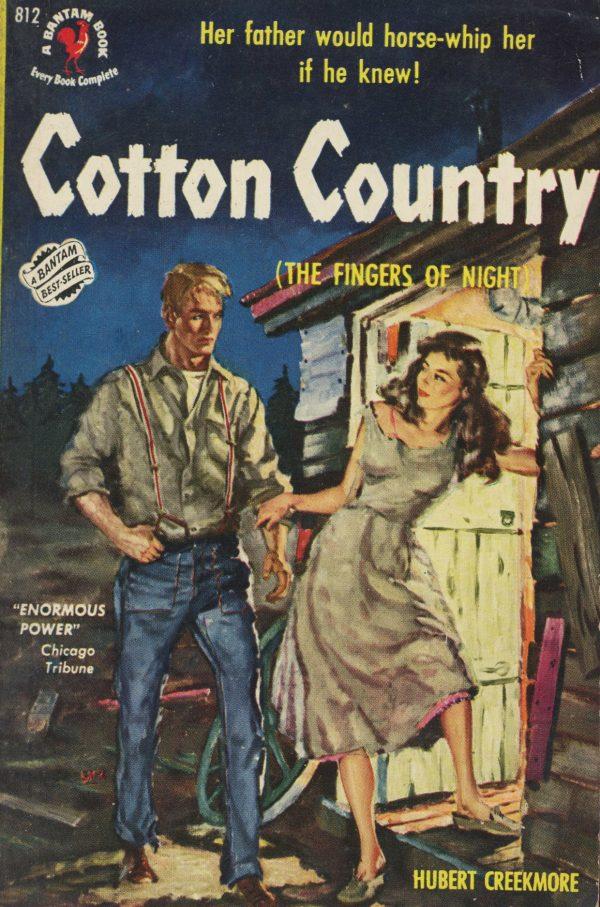 6473338133-bantam-books-812-hubert-creekmore-cotton-country