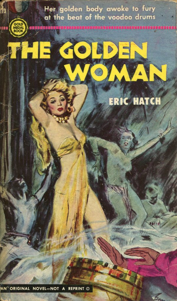 6519131393-gold-medal-books-213-eric-hatch-the-golden-woman