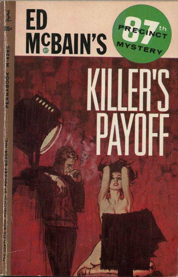 36421894-McBain--Killer's_Payoff._Cover_art_by_Robert_McGinnis_1962