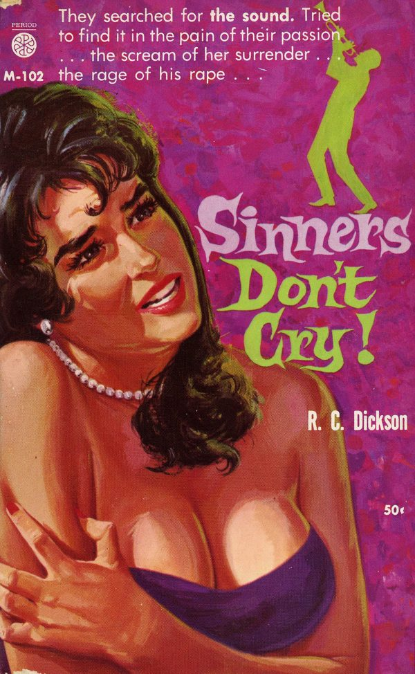5905796683-period-books-m-102-r-c-dickson-sinners-dont-cry