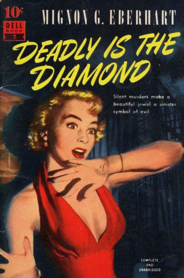 6641546187-dell-10-cent-books-7-mignon-g-eberhart-deadly-is-the-diamond