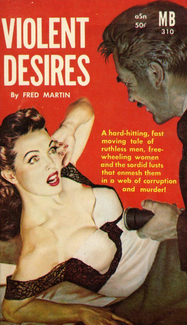 51326299108-magnet-books-310-fred-martin-violent-desires