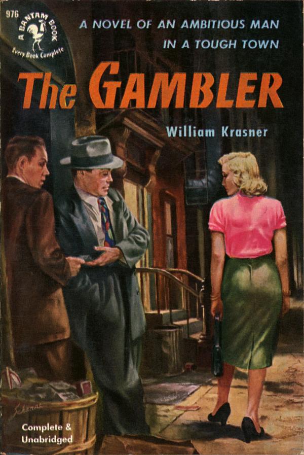 51551146575-William Krasner, The Gambler. Bantam, 1952. Cover by Harry Schaare