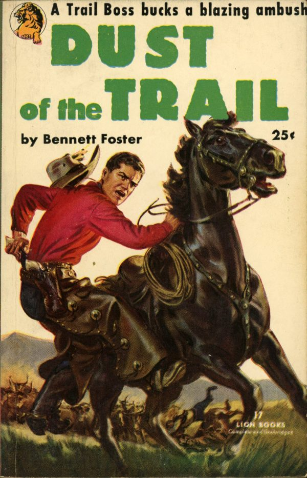 7650657340-lion-books-17-bennett-foster-dust-of-the-trail