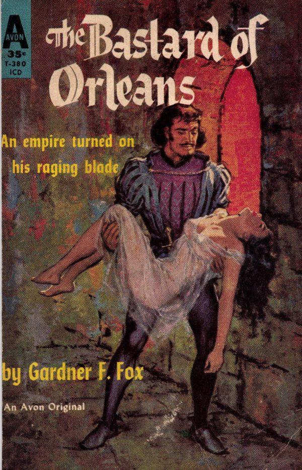 Bastard of Orleans Gardner F Fox front cover