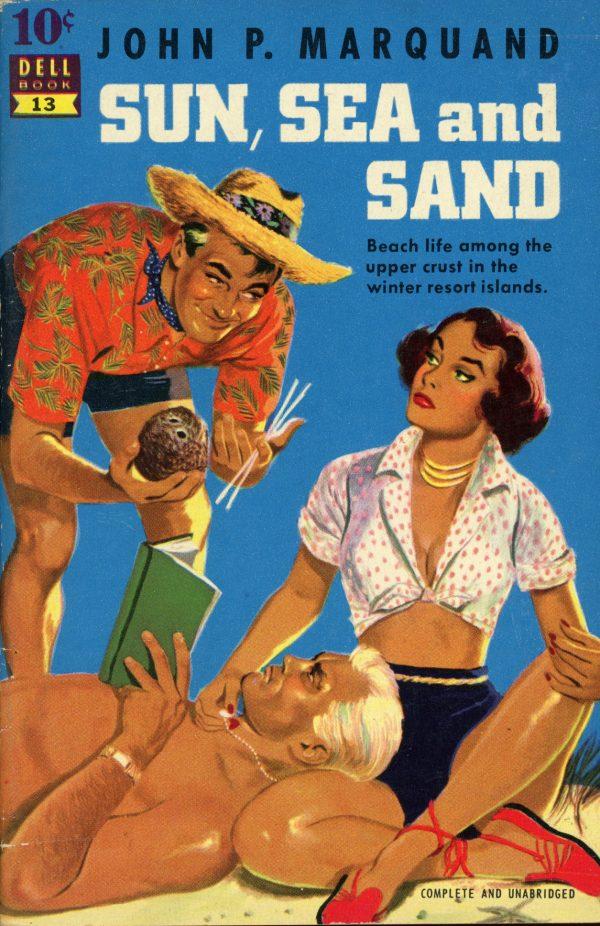 7845382946-dell-10-cent-books-13-john-p-marquand-sun-sea-and-sand