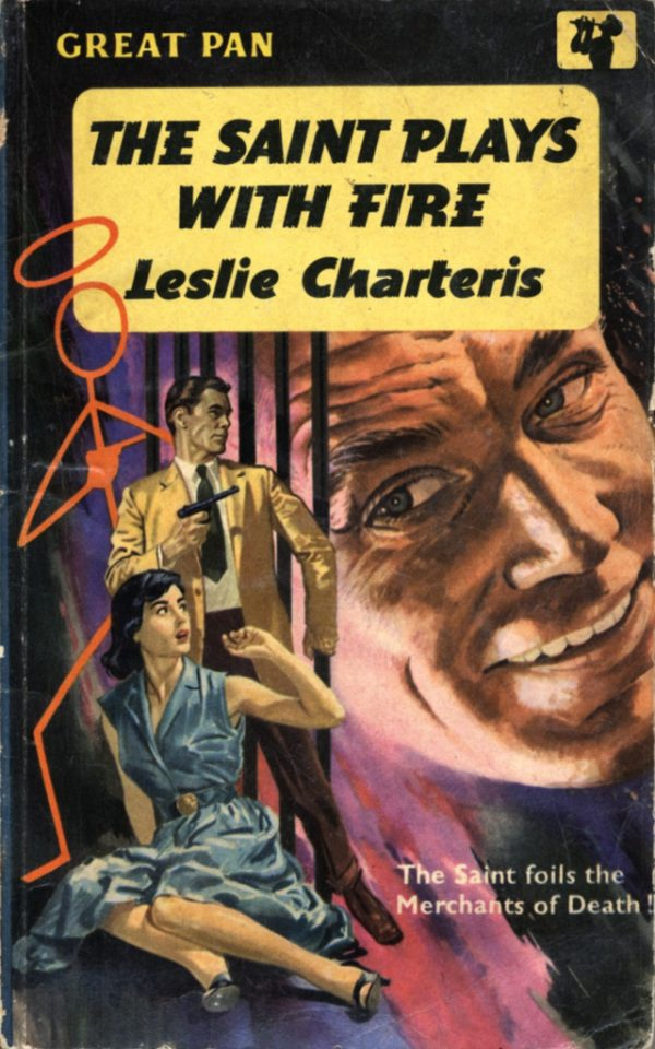 The Saint Plays With Fire by Leslie Charteris. Pan 1959