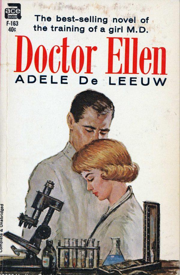 Ace #F-163 - Dr. Ellen by Adele De Leeuw