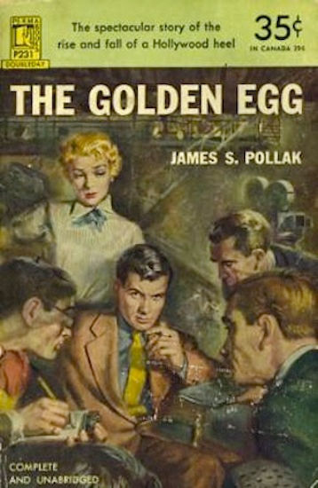 James S. Pollak's novel, The Golden Egg