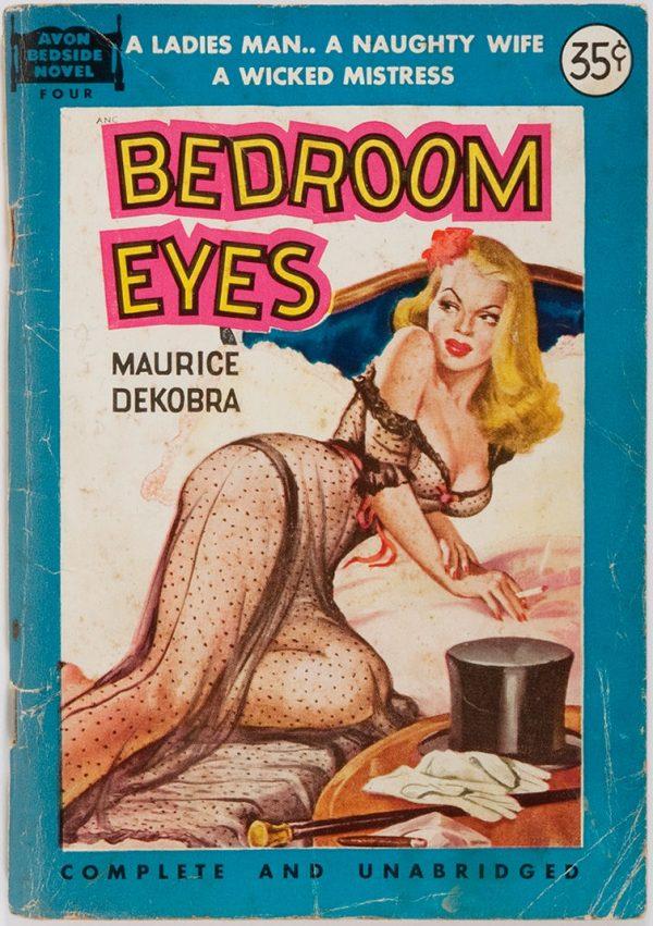 Maurice Dekobra. Bedroom Eyes 1951
