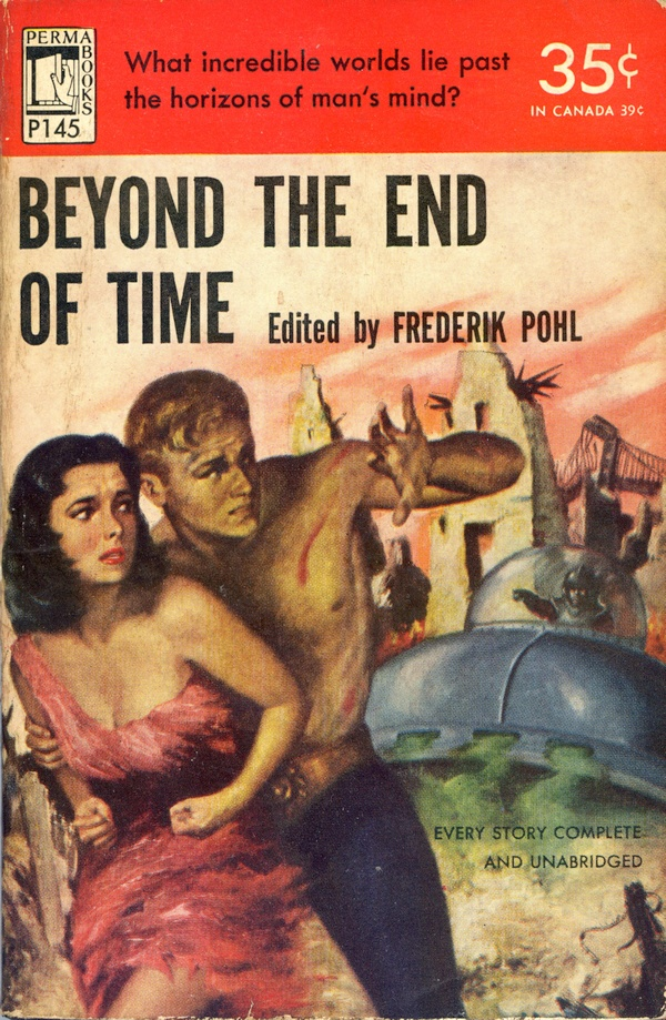 Beyond The End Of Time - ed by Pohl - 1952