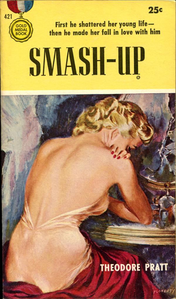 Smash-Up. Gold Medal, 1954