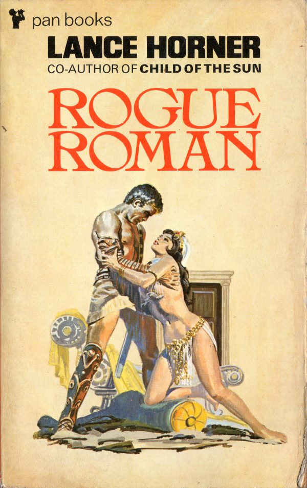 Rogue Roman by Lance Horner. Pan 1975