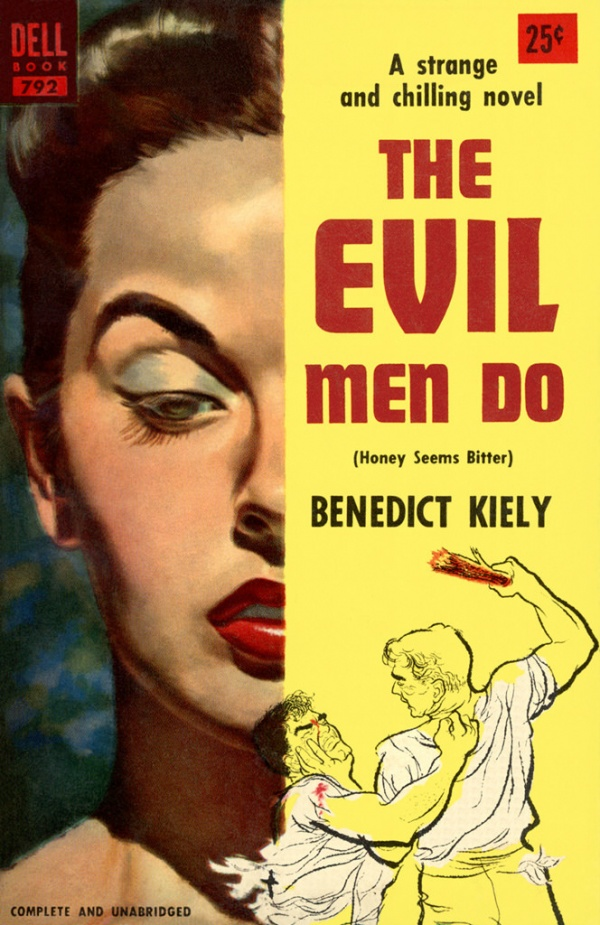 The Evil Men Do