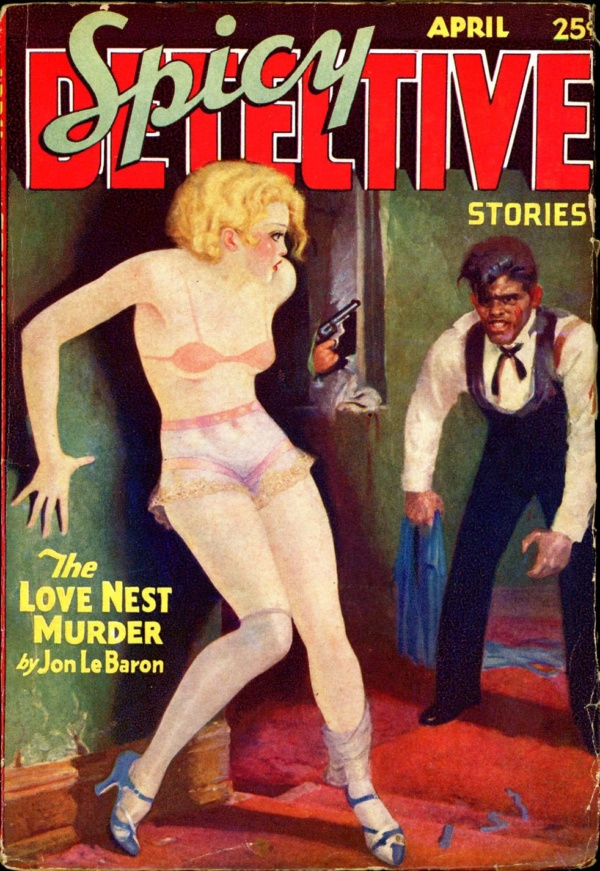 SPICY DETECTIVE STORIES. April 1934