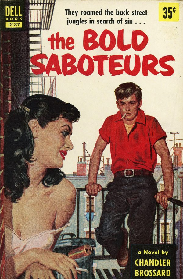 Dell Books D137 - Chandler Brossard - The Bold Saboteurs