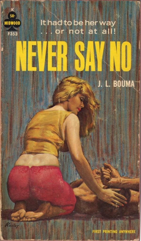 Never Say No - J. L. Bouma - 1964
