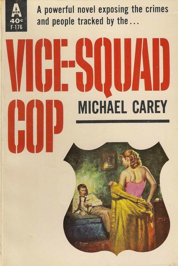 5324797329-avon-books-f-176-michael-carey-vice-squad-cop