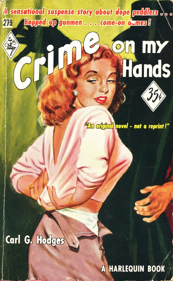 Harlequin Books 279 - Carl G. Hodges - Crime on my Hands