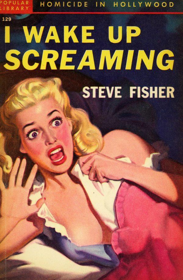 11549663805-popular-library-129-steve-fisher-i-wake-up-screaming