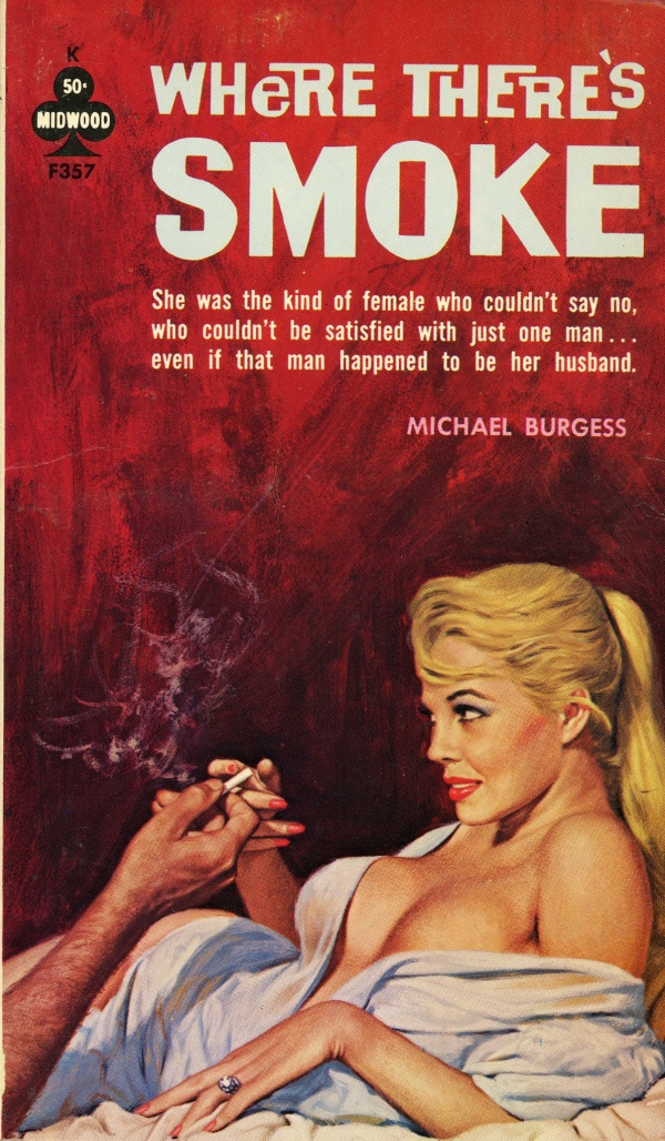 Midwood Books F357 - Michael Burgess - Where There's Smoke