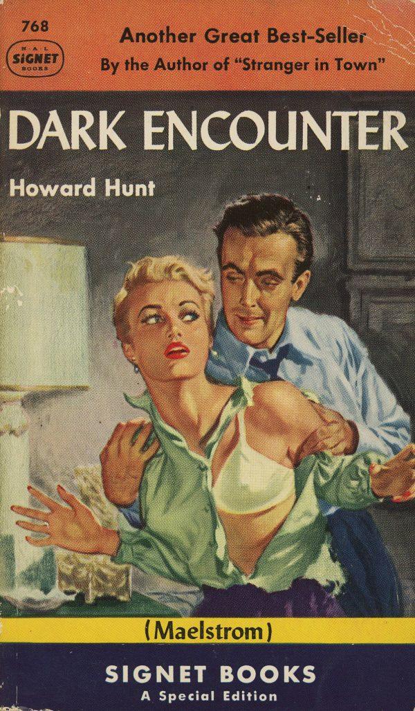 6347017983-signet-books-768-howard-hunt-dark-encounter