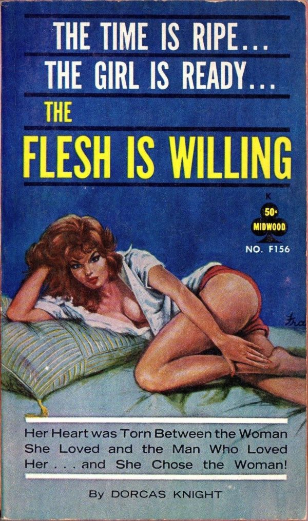The Flesh Is Willing