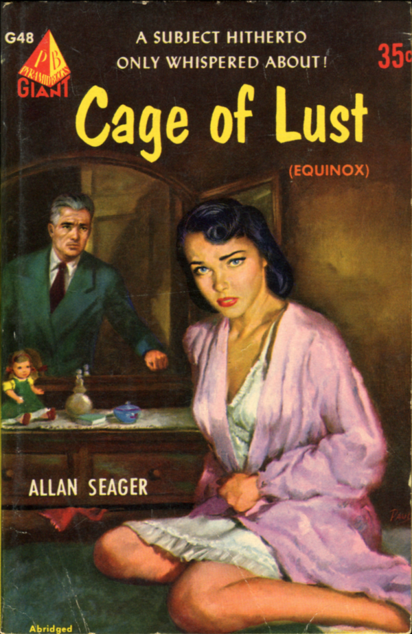 Allan Seager, Cage of Lust. Pyramid, 1952