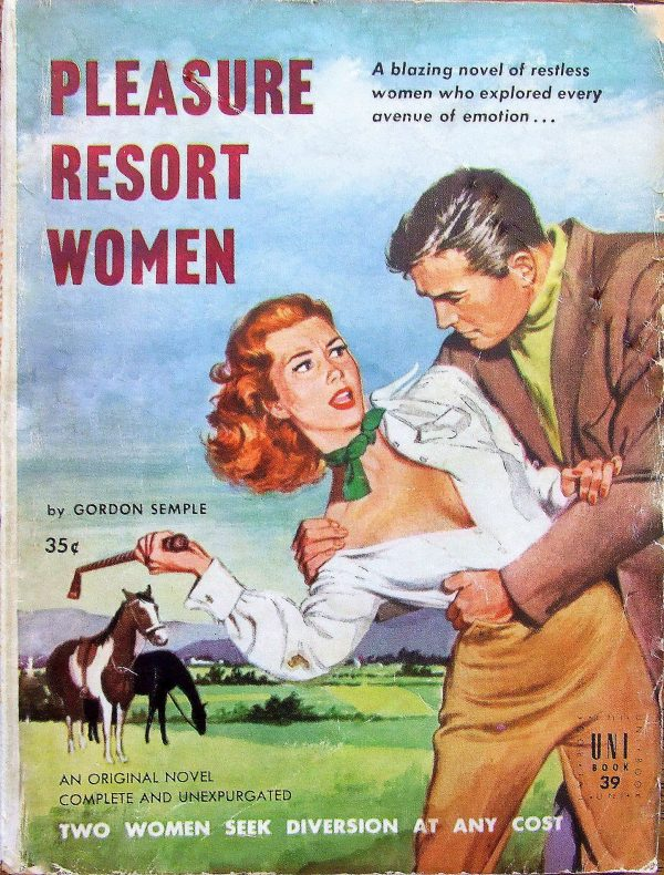 Pleasure Resort Women - Uni Books - No 39 - Gordon Semple - 1952