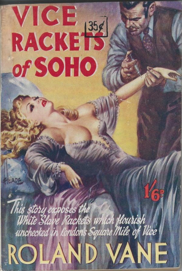 Vice Rackets of Soho 1950