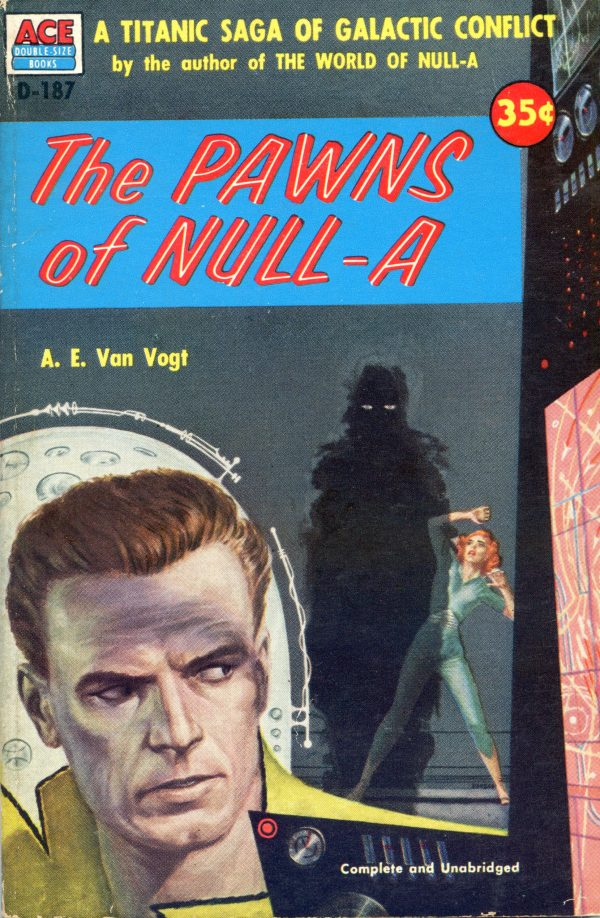The Pawns of Null-A  - A E Van Vogt  - 1954 Emesh cover